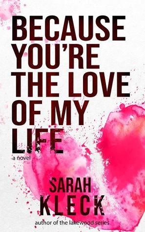 Because you're the love of my life cover